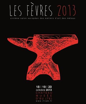 Exposition Fèvres 2013 au chateau d'Eu Créateur Chaudronnier David Enjalbert
